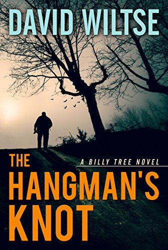 The Hangman's Knot (Billy Tree Mysteries Book 2) -