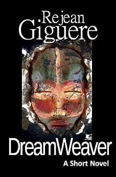 DreamWeaver by [Giguere, Rejean]