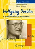 Wolfgang Doeblin: A Mathematician Rediscovered (Springer VideoMATH) (English, French and German Edition)