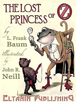 The Lost Princess of Oz [Illustrated] by [Baum, L. Frank]