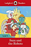 Sam and the Robots – Ladybird Readers Level 4