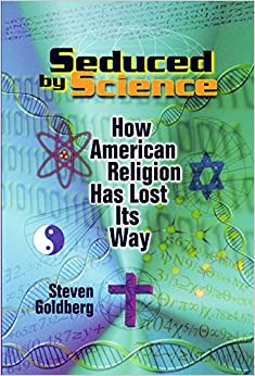 Book Seduced by Science: How American Religion Has Lost Its Way