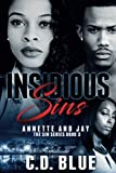 Insidious Sins: Annette and Jay (The Sin Series)