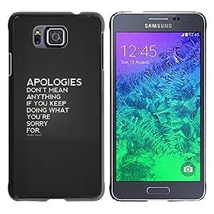 Be Good Phone Accessory // Dura Cáscara cubierta Protectora Caso Carcasa Funda de Protección para Samsung GALAXY ALPHA G850 // apologies couple hurt heartbreak love