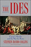 The Ides, Stephen Dando-Collins, 0470425237