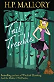 Toil And Trouble: The Jolie Wilkins Series (Volume 2)