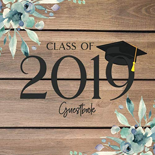 Class of 2019 Guest Book: Rustic Graduation Party