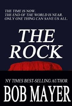 The Rock by [Mayer, Bob]