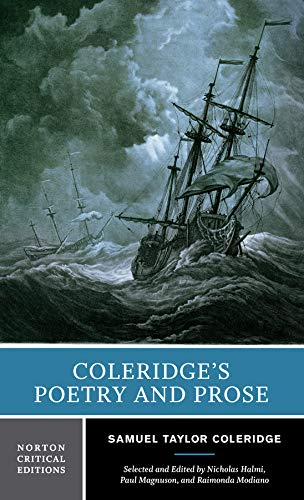 Coleridge's Poetry and Prose (First Edition)  (Norton Critical Editions) (Norton Anthology Of Theory And Criticism 1st Edition)
