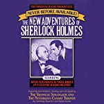 The Viennese Strangler and The Notorious Canary Trainer: The New Adventures of Sherlock Holmes, Episode #2 | Anthony Boucher,Denis Green