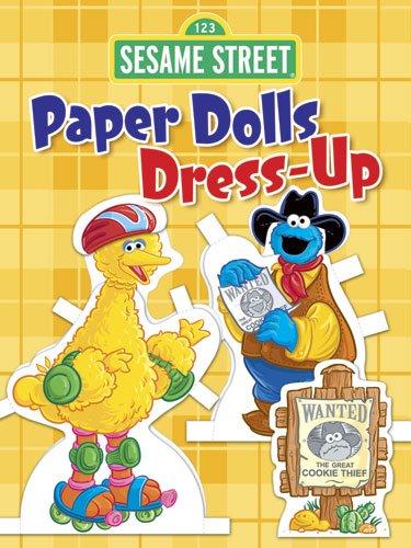 Sesame Street Paper Dolls Dress-Up (Open Sesame Best Choices)