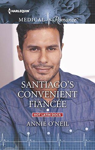 Santiago's Convenient Fiancee by Annie O'Neil
