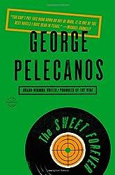 The Sweet Forever: A Novel