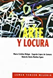 img - for Arte y Locura (Spanish Edition) by Roberto Doria Medina Eguia (2000-04-04) book / textbook / text book