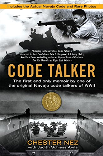 Code Talker: The First and Only Memoir By One of the Original Navajo Code Talkers of WWII (English Edition)