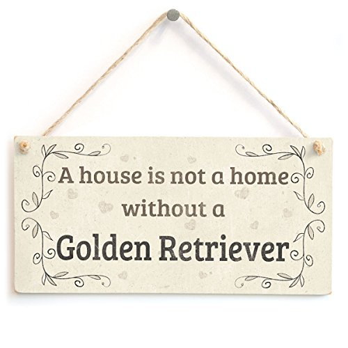 Meijiafei A House is Not A Home Without A Golden Retriever - Rustic Style Dog Sign/Plaque 10