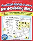 The Mega-Book of Instant Word-Building Mats, Susan Peteete and M'Liss Brockman, 0439471206