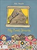 Silly Sweet Dreams, Kris Newlin, 1629946818