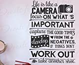 Life Is Like A Camera Focus On Whats Important Capture Good Times Develop The Negatives Things Dont Work Out Take Another Shot - Motivational Inspirational - Decorative Vinyl Wall Decal Lettering Art Decor Quote Design Sticker Saying Decoration