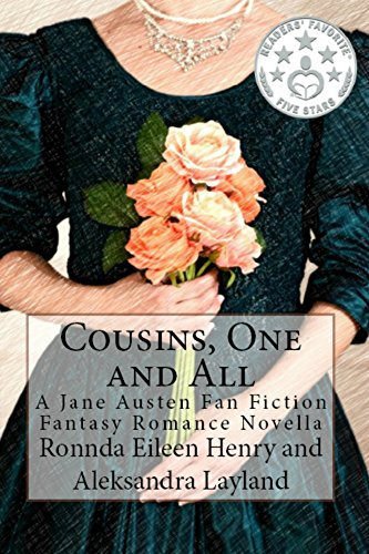 Cousins, One and All: A Jane Austen Fan Fiction Fantasy Romance Novella