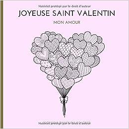 Joyeuse Saint Valentin Mon Amour 23 Dessins D Amour A Colorier
