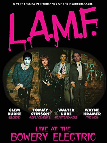 Lure, Burke, Stinson & Kramer - L.A.M.F.: Live At The Bowery Electric (Looking For Johnny The Legend Of Johnny Thunders)