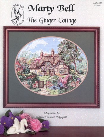 Cottage Marty Bell (Pegasus Originals The Ginger Cottage Counted Cross Stitch Chartpack)