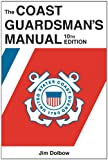 Book cover for The Coast Guardsman's Manual, 10th Edition
