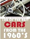 100 of the Best Cars from The 1960's, Alex Trost and Vadim Kravetsky, 1492126128