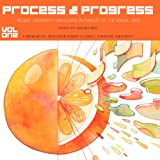 Process and Progress : Recent University Graduates in Pursuit of the Visual Arts. Volume One, Patel, Nishan, 0615700306