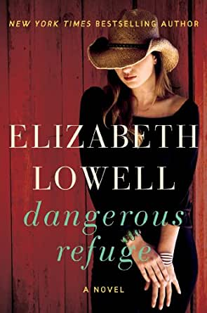 Dangerous refuge a novel kindle edition by elizabeth lowell print list price 799 fandeluxe Document
