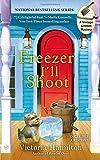 Freezer I'll Shoot (A Vintage Kitchen Mystery)