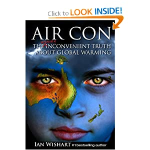 Air Con, the Seriously Inconvenient Truth About Global Warming Ian Wishart