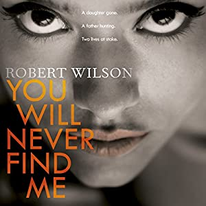 You Will Never Find Me Audiobook