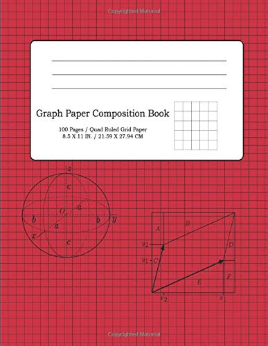 Graph Paper Composition Book 100 pages / Quad Ruled Grid Paper 8.5 X 11 IN. / 21.59 X 27.94 CM: Grid Paper Notebook for Mathematics, RPG Gaming, Notes 100 Pages 60 LB ink Bleed Free White