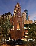 Imagine Houston, Vol. 3