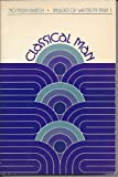 Classical Man, Norman Ravitch, 0534002277