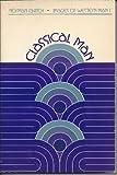 Classical Man, Norman Ravitch, 0534002277