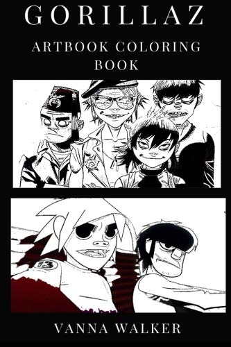 Gorillaz Artbook Coloring Book: Art Pop and Worldbeat Cartoon Legends Inspired Adult Coloring Book (Gorillaz Coloring Book)