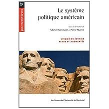 SYSTÈME POLITIQUE AMÉRICAIN (LE) 5E ÉD.