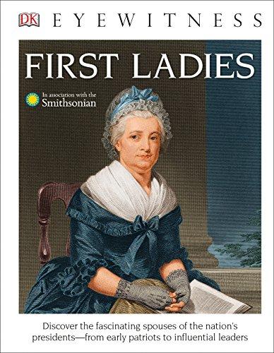 DK Eyewitness Books: First Ladies (Library Edition) [DK] (Tapa Dura)