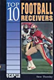 Top 10 Football Receivers, Stew Thornley, 0894906070