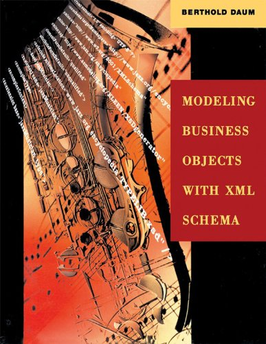 Download Modeling Business Objects with XML Schema (The Morgan Kaufmann Series in Software Engineering and Programming) Pdf