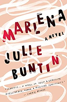 Marlena: A Novel by [Buntin, Julie]