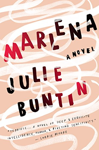 Marlena a novel kindle edition by julie buntin literature marlena a novel by buntin julie fandeluxe Choice Image