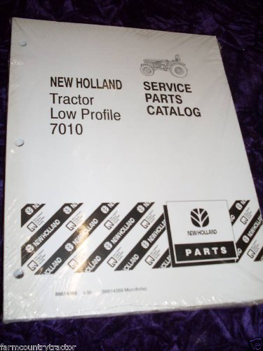 New Holland 7010 Low Profile Tractor OEM Parts Manual