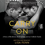 Carry On: A Story of Resilience, Redemption, and an Unlikely Family