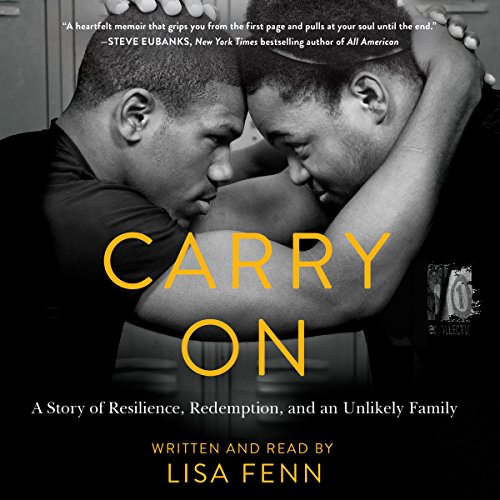 Carry On: A Story of Resilience, Redemption, and an Unlikely Family by HarperAudio