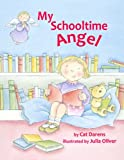 My Schooltime Angel, Cat Darens, 080916759X