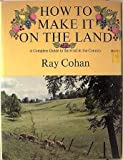 How to Make It on the Land, Ray Cohan, 0883651319